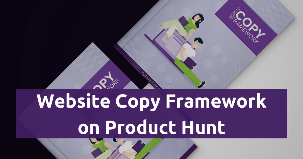 Website Copy Framework on Product Hunt